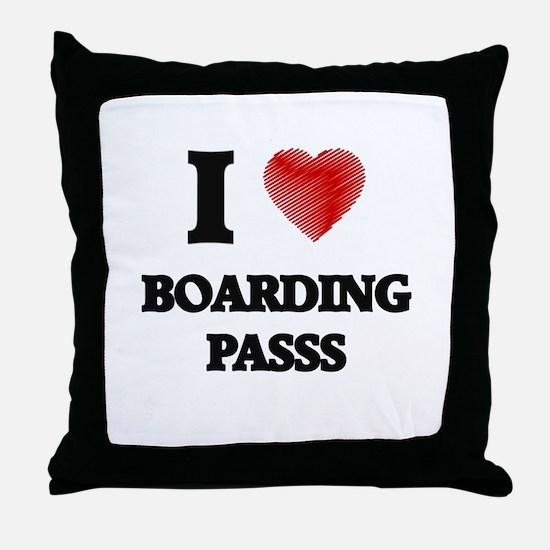 I Love BOARDING PASSS Throw Pillow