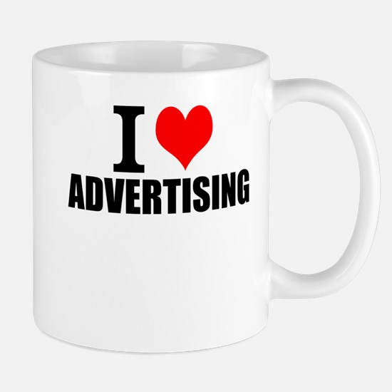 I Love Advertising Mugs
