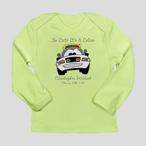So Cute Its A Crime Long Sleeve T-Shirt