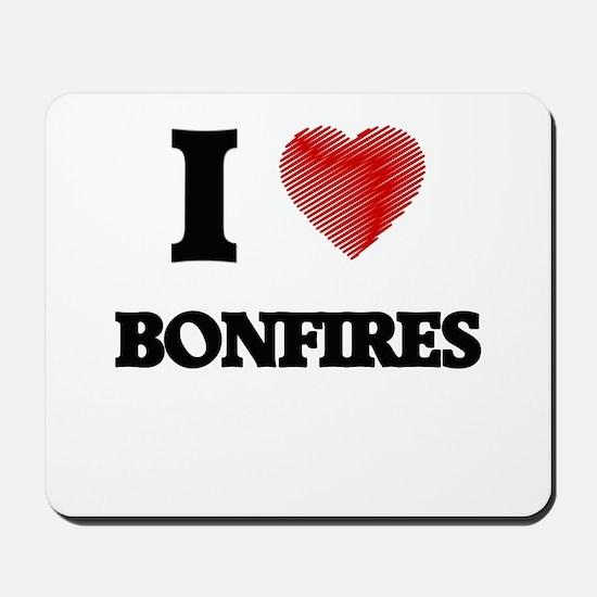 I Love BONFIRES Mousepad