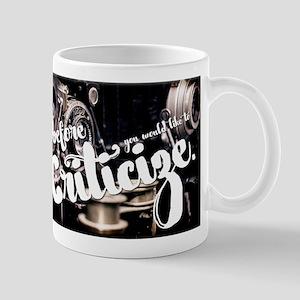 Realize Before Criticize Mugs