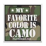 My Favorite Color Is Camo Tile Coaster