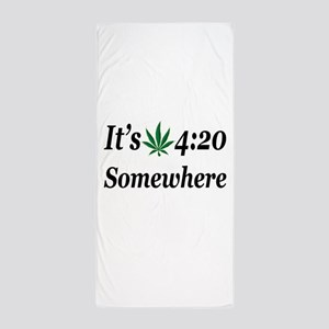 Its 420 Somewhere Beach Towel
