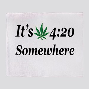 Its 420 Somewhere Throw Blanket