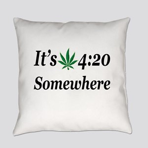 Its 420 Somewhere Everyday Pillow