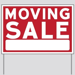 Moving Sale Sign Yard Sign