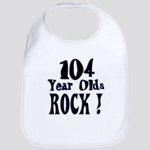 104 Year Olds Rock ! Bib