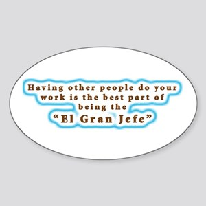 El Gran Jefe Oval Sticker