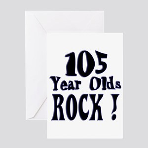 105 Year Olds Rock ! Greeting Card