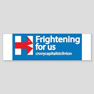 Frightening Bumper Sticker