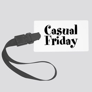 Casual Friday Large Luggage Tag