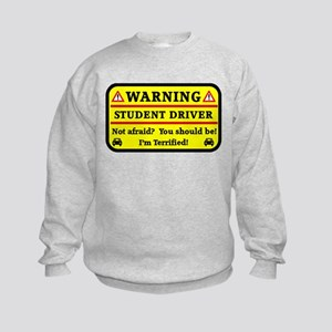 Warning Student Driver Sweatshirt