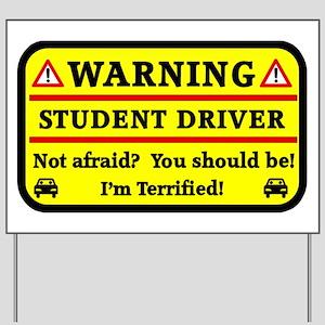 Warning Student Driver Yard Sign