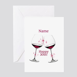 Wine Toast 30th BIrthday Greeting Cards