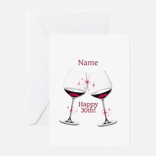 Wine Toast 30th BIrthday Greeting Cards