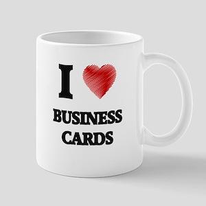 I Love BUSINESS CARDS Mugs