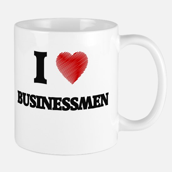 I Love BUSINESSMEN Mugs