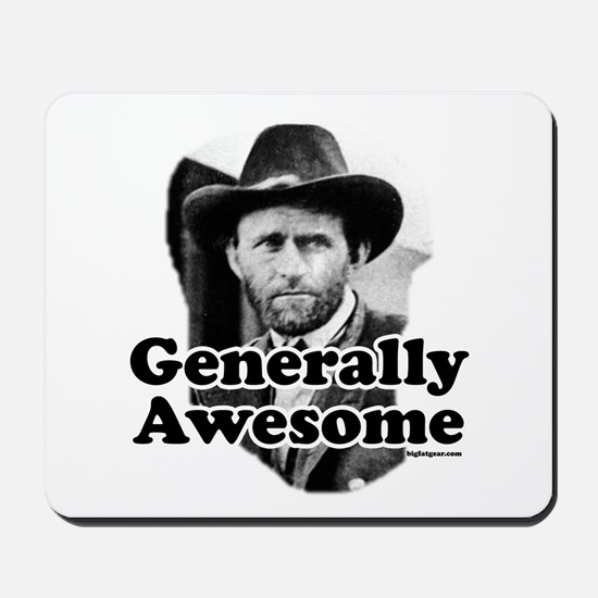 Generally Awesome (Grant) Mousepad