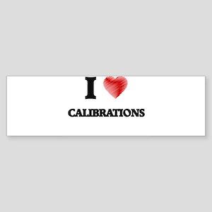 calibration Bumper Sticker