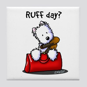 KiniArt Westie RUFF Day Tile Coaster
