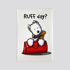 KiniArt Westie RUFF Day Rectangle Magnet