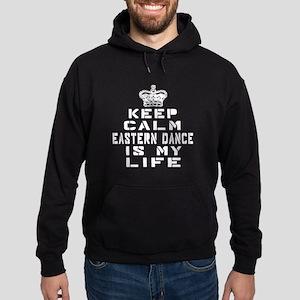 Eastern dance Is My Life Hoodie (dark)