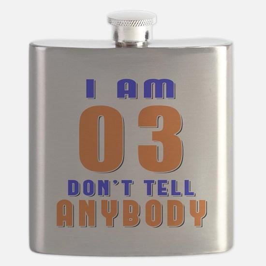 I Am 03 Don't Tell Anybody Flask
