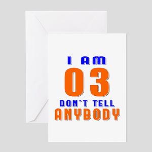 I Am 03 Don't Tell Anybody Greeting Card