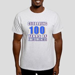 Celebrating 100 Years Of Awesomeness Light T-Shirt