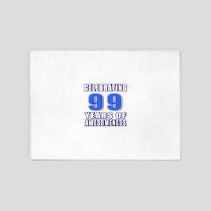 Celebrating 99 Years Of Awesomeness 5'x7'Area Rug