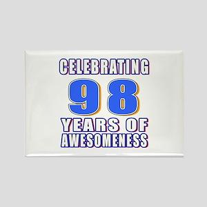 Celebrating 98 Years Of Awesomene Rectangle Magnet