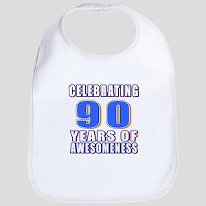 Celebrating 90 Years Of Awesomeness Bib
