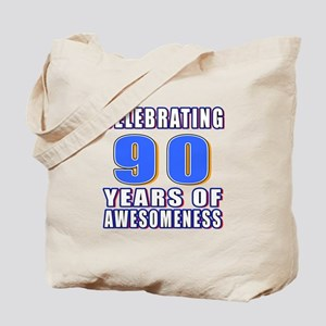 Celebrating 90 Years Of Awesomeness Tote Bag