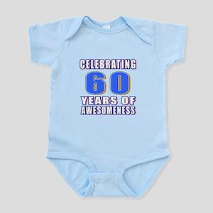 Celebrating 60 Years Of Awesomenes Infant Bodysuit