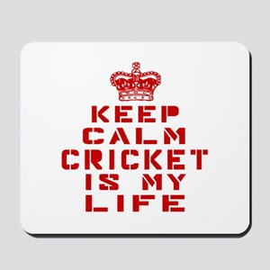 Keep Calm and Cricket Mousepad