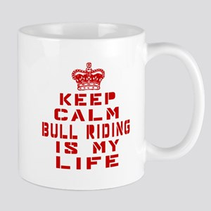 Keep Calm and Bull Riding Mug