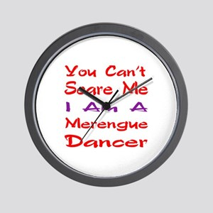 you can't scare me I am a Merengue danc Wall Clock