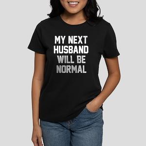 My next husband will be norma Women's Dark T-Shirt