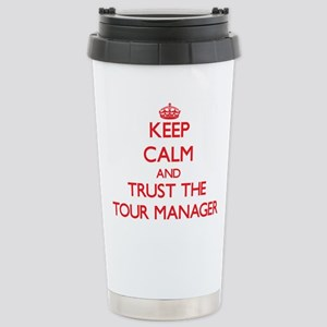 Keep Calm and Trust the Tour Manager Mugs