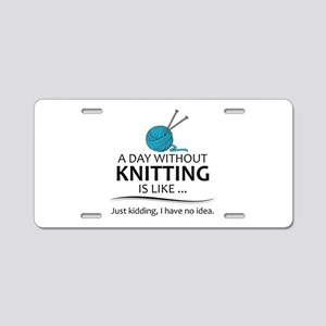 Knitter Gifts - Knitting Lo Aluminum License Plate