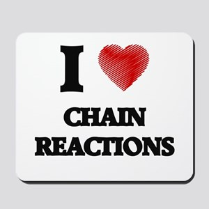 chain reaction Mousepad