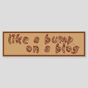 Blogger Gift Bumper Sticker