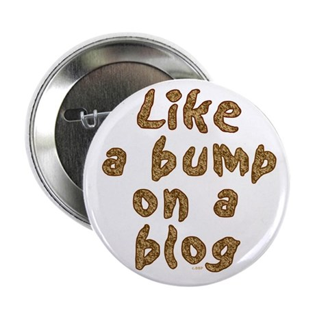 """Blogger Gift 2.25"""" Button (10 pack)"""