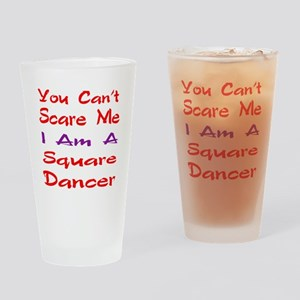 you can't scare me I am a Square da Drinking Glass
