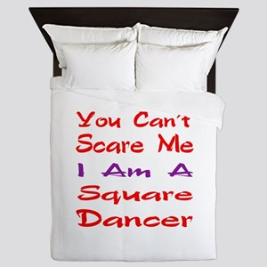 you can't scare me I am a Square dance Queen Duvet