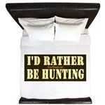 I'd Rather Be Hunting King Duvet