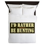 I'd Rather Be Hunting Queen Duvet