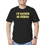 I'd Rather Be Fishing Men's Fitted T-Shirt (dark)