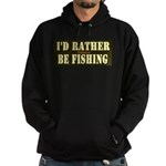 I'd Rather Be Fishing Hoodie (dark)