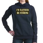 I'd Rather Be Fishing Women's Hooded Sweatshirt